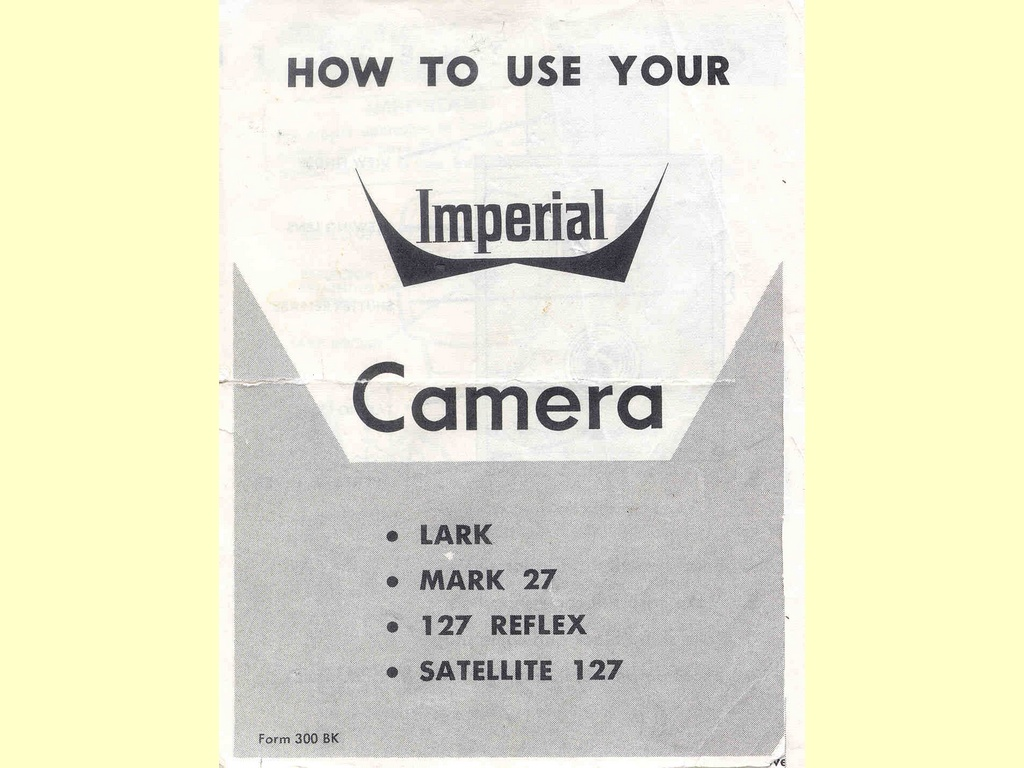 How to use your Imperial Camera  -  Form 300 BK
