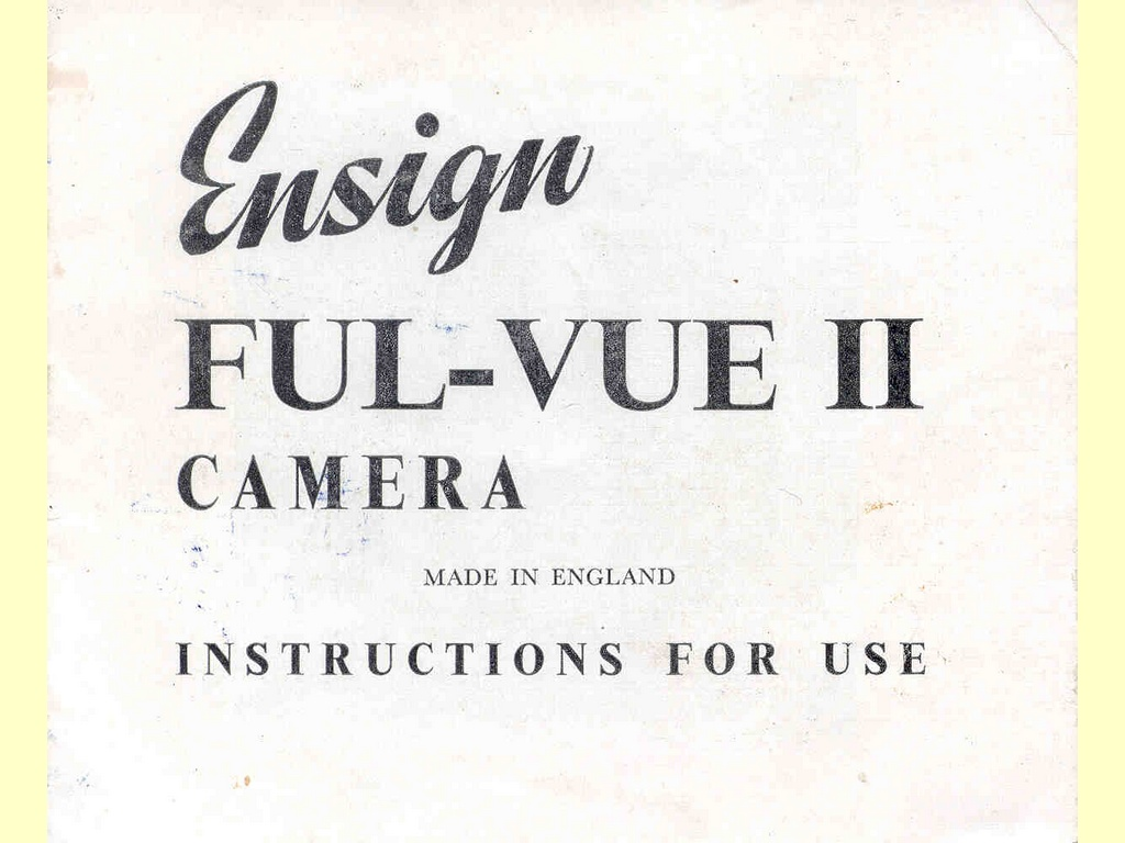 Ensign Ful-Vue II Camera  -  FPP. 40m. 6/50.