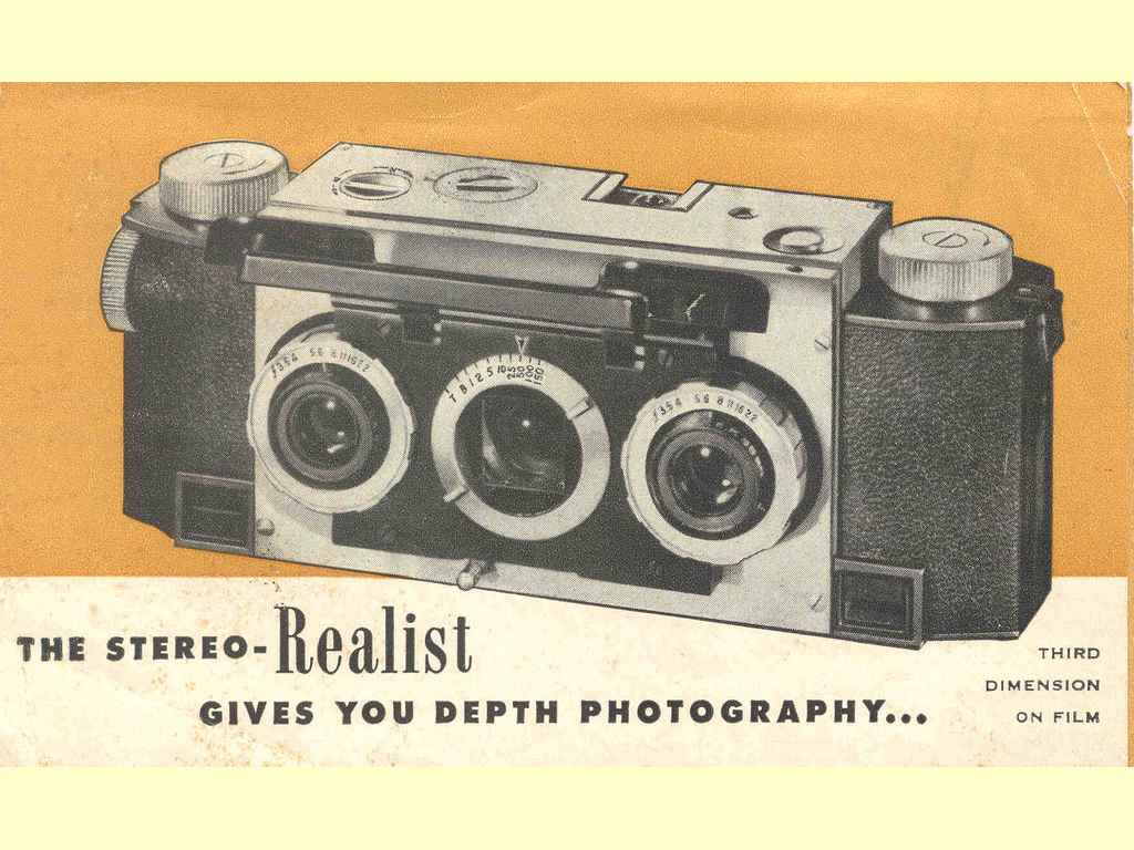 The Stereo Realist gives you depth …  -  unbekannt